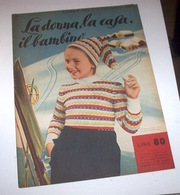 Rivista Moda - La Donna La Casa Il Bambino N. 1 - 1953 - Libri, Riviste, Fumetti