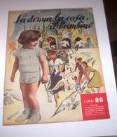 Rivista Moda - La Donna La Casa Il Bambino N. 6 - 1953 Tavole Annesse - Libri, Riviste, Fumetti