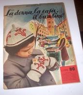 Rivista Moda - La Donna La Casa Il Bambino N. 11 - 1953 - Libri, Riviste, Fumetti