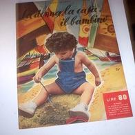 Rivista Moda - La Donna La Casa Il Bambino N. 7 - 1953 Tavole Annesse - Libri, Riviste, Fumetti