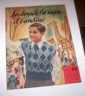 Rivista Moda - La Donna La Casa Il Bambino N. 3 - 1953 - Libri, Riviste, Fumetti