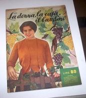 Rivista Moda - La Donna La Casa Il Bambino N. 9 - 1953 - Libri, Riviste, Fumetti