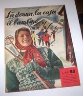 Rivista Moda - La Donna La Casa Il Bambino N. 1 - 1954 Tavole Annesse Cartamode - Libri, Riviste, Fumetti
