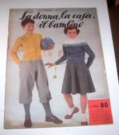 Rivista Moda - La Donna La Casa Il Bambino N. 9 - 1955 - Libri, Riviste, Fumetti