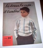 Rivista Moda - La Donna La Casa Il Bambino N. 2 - 1956 Tavole Annesse Cartamode - Libri, Riviste, Fumetti