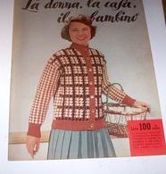 Rivista Moda - La Donna La Casa Il Bambino N. 10 - 1958 - Libri, Riviste, Fumetti