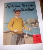 Rivista Moda - La Donna La Casa Il Bambino N. 9 - 1958 - Libri, Riviste, Fumetti