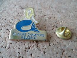 PIN'S    JOURS CHAMPIONS PEUGEOT  SIRENE - Peugeot