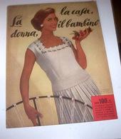 Rivista Moda - La Donna La Casa Il Bambino N. 6 - 1958 - Libri, Riviste, Fumetti