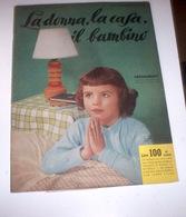 Rivista Moda - La Donna La Casa Il Bambino N. 12 - 1959 Tavole Annesse Cartamode - Libri, Riviste, Fumetti
