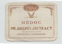 """Etiquette De Vin """" Médoc """" Ph.Delpey Jeune & Cie Négociants à Bordeaux - Etiquettes"""
