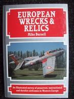 EUROPEAN WRECKS & RELICS  Aerei/aeroplani - Books, Magazines, Comics