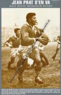 RUGBY : PHOTO (1955), JEAN PRAT (FC LOURDES) RENONCE A L'EQUIPE DE FRANCE MAIS RESTE MONSIEUR RUGBY - Rugby