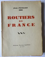 SCOUTISME - ROUTIERS DE FRANCE - J. PEYRADE - Editions Xavier Mappus, Le Puy - 1943 - Scouting