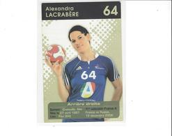 HANDBALLEQUIPE DE FRANCE  ALEXANDRA  LACRABERE  ****     A SAISIR  **** - Pallamano