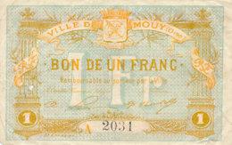 BILLET CHAMBRE DE COMMERCE - VILLE DE MOUY (OISE)  BON DE UN FRANC - Chambre De Commerce