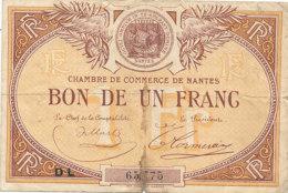 BILLET CHAMBRE DE COMMERCE - NANTES    BON DE UN  FRANC - Camera Di Commercio