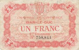 BILLET CHAMBRE DE COMMERCE -   BAR-LE-DUC  UN  FRANC -1922 - Camera Di Commercio