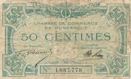 BILLET CHAMBRE DE COMMERCE - DE DUNKERQUE  50 CENTIMES - Chambre De Commerce
