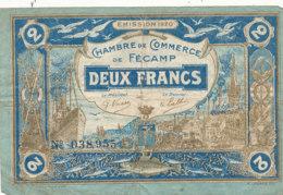 BILLET CHAMBRE DE COMMERCE -  DE FECAMP   DEUX FRANCS  1920 -1923 - Chambre De Commerce