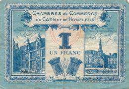 BILLET CHAMBRE DE COMMERCE -  DE CAEN ET DE HONFLEUR  1 FRANC  1920 - - Cámara De Comercio