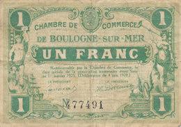 BILLET CHAMBRE DE COMMERCE -   DE BOULOGNE SUR MER    UN FRANC    1920 - - Chambre De Commerce
