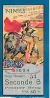 NIMES ( 30 ) - Ticket De La Corrida De 1934 - Tickets D'entrée