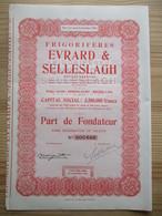 Frigorifères Evrard Et Selleslagh - Anderlecht Bruxelles - Part De Fondateur - Actions & Titres