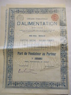 Compagnie Internationale D'alimentation - Bruxelles - Part De Fondateur - Actions & Titres