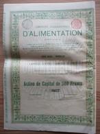 Compagnie Internationale D'alimentation - Bruxelles - Action De Capital - Actions & Titres