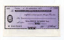 Italia - Miniassegno Da Lire 100 Emesso Dalla Banca Di Trento E Bolzano Nel 1977 - (FDC15522) - [10] Checks And Mini-checks