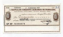Italia - Miniassegno Da Lire 50 Emesso Dalla Banca Di Credito Agrario Di Ferrara  Nel 1977 - (FDC15524) - [10] Checks And Mini-checks