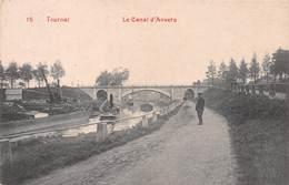 TOURNAI - Le Canal D'Anvers 1909 - Tournai