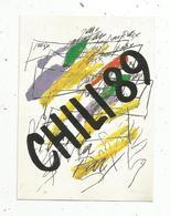 Autocollant, Politique , CHILI 89 - Autocollants