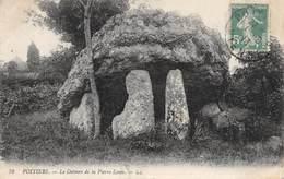 PIE.LOT CH -19-4712 : POITIERS. LE DOLMEN DE LA PIERRE LEVEE.  EDITION LL - Dolmen & Menhirs