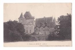 Château De Boucé, Collection Des Châteaux De L'Allier, Bourgeois Frères N° 1 - France