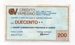 Italia - Miniassegno Da Lire 200 Emesso Dal Credito Varesino Di Varese Nel 1976 - (FDC15527) - [10] Checks And Mini-checks