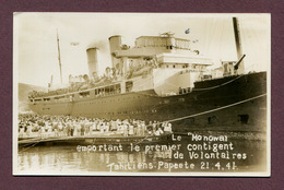 """PAPEETE : """" LE """" MONOWAI """" - EMBARQUEMENT Des VOLONTAIRES TAHITIENS """" Le 21-4-1941 ( BATAILLON DU PACIFIQUE ) - Tahiti"""
