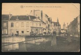 MECHELEN    LE VIEUX PONT A LA CHAUSSEE DE BRUXELLES !!!! RECHTER BOVENHOEK IS LOS EN IS VAST MET LAKKER ACHTERAAN - Mechelen
