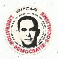 Autocollant, Politique , MAROC ,  MEHDI BEN BARKA,  Opposant Socialiste Du Roi Hassan II  ,1920-1965 - Autocollants