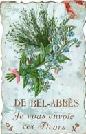De Bel-Abbès Je Vous Envoie Ces Fleurs - Algérie