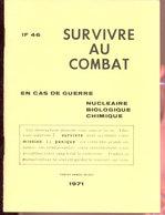 Survivre Au Combat  1971 - Documents