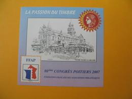 Bloc FFAP  2007  N°  1  80 ème Congrès Poitiers  -  Poitiers     Neuf ** à Voir - FFAP