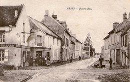 (104) CPA   Messy Quatre Rues    (Bon état) - Other Municipalities