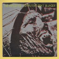 Disque Vinyle 45 Tours : THE EXPLOITED :  Computers Don't  Blunder ..Scan B  : Voir 2 Scans - Collectors