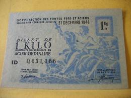 A 1061 OCRPI BILLET DE 1 KILO ACIER ORDINAIRE 31 DECEMBRE 1948 N° 0,631,166 - Bons & Nécessité