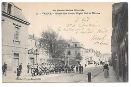 Cpa...la Haute Saone Illustrée..Vesoul...grande Rue Carnot,hopital Civil Et Militaire..animée..1917... - Vesoul
