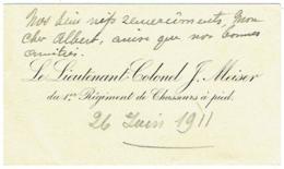 Carte Visite. Militaria. Lieutenant Colonel Meiser. Régiment De Chasseurs à Pied. 1911. - Cartes De Visite