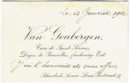 Carte Visite. Religion. Van Goubergen, Curé De Saint-Servais, Schaerbeek. Autographe, 1912 - Cartes De Visite
