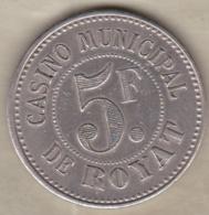 63. Puy De Dôme. Royat. Casino Municipal. 5 Francs, En Maillechort. - Casino